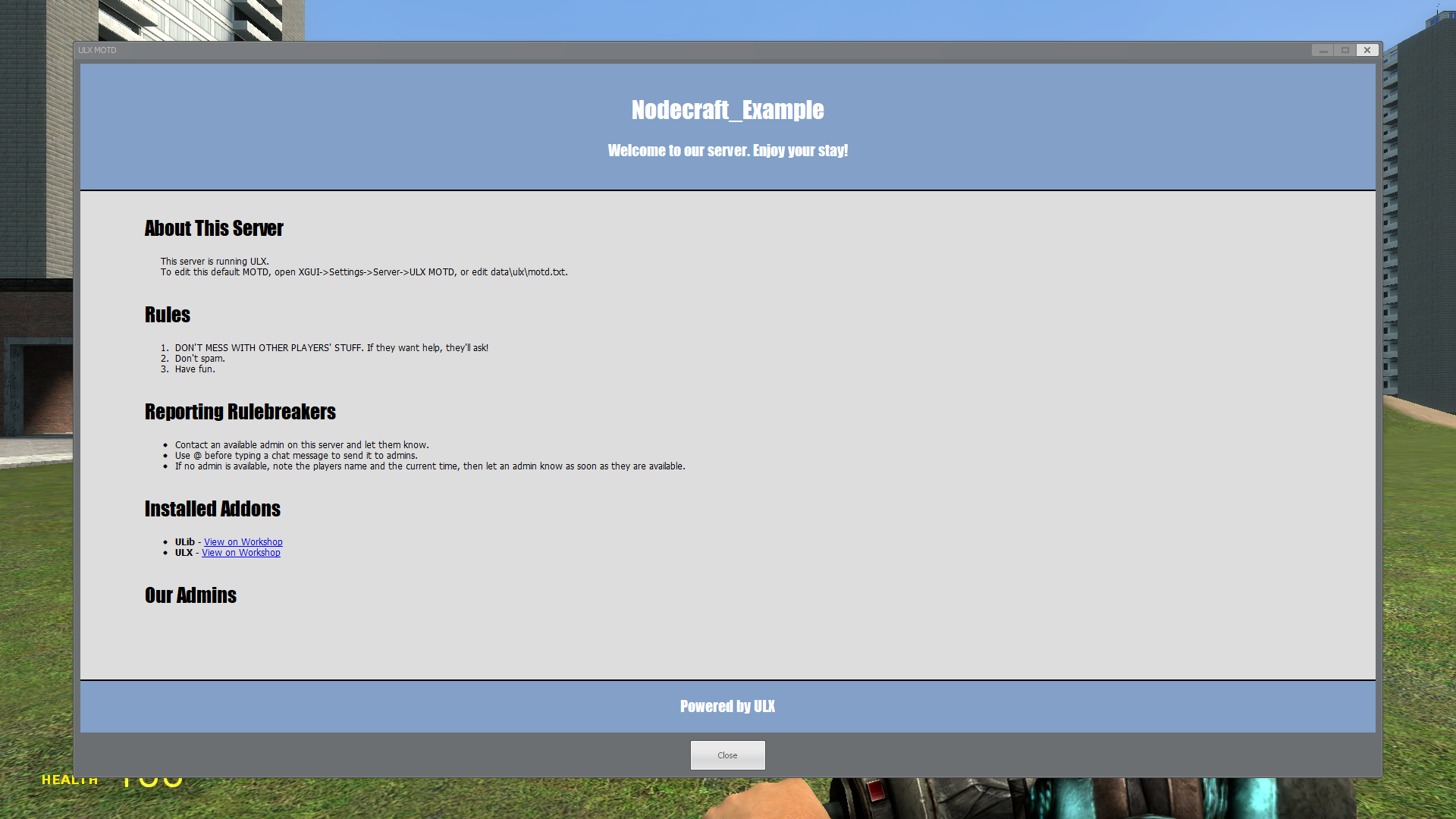 A view of the default greeting screen when joining a GMod server with ULX.