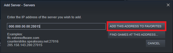 Entering your server's information to add to favorites in Steam