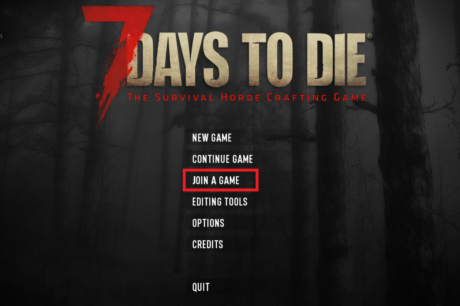 """A view of the main title screen for the game 7 Days to Die, with the """"Join a Game"""" option highlighted."""