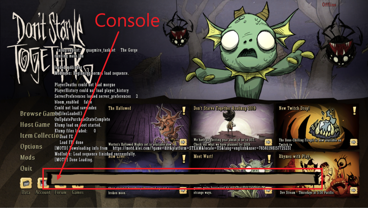 A view of the console screen for the game Don't Starve Together