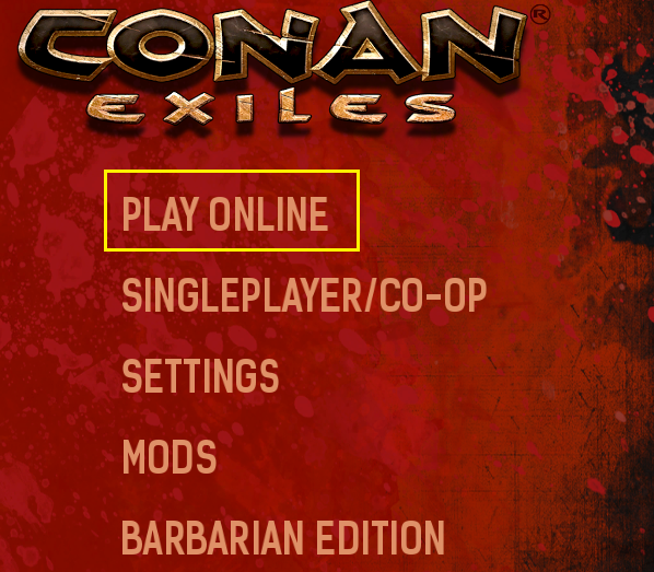 Connect to your Conan Exiles server Play Online