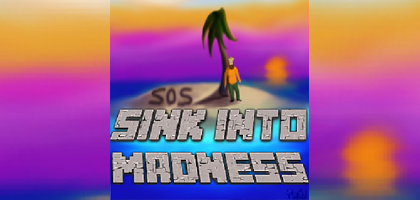 Sink Into Madness Server Hosting