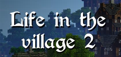 Life in the Village 2 Server Hosting