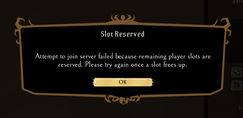 Error message telling players that all available slots are reserved